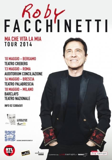 Roby Facchinetti_Locandina_Ma che vita è la mia tour 2014_b