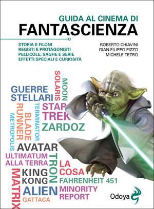 Pizzo CinemaFantascienza LIBRI: Guida al cinema di fantascienza