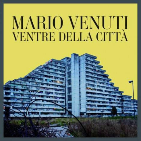 Mario Venuti_Ventre della Città_Cover singolo_b