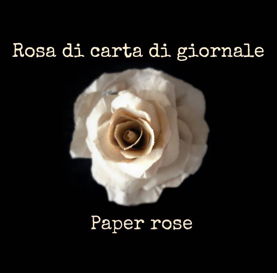 Paper rose fai da te, un idea decorativa originale e low cost