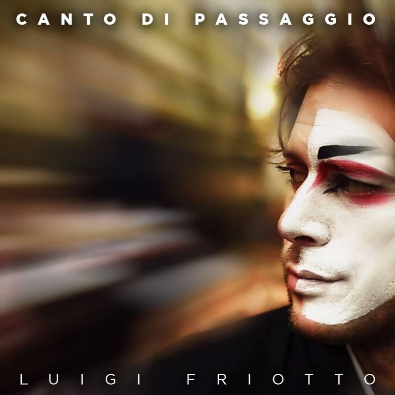 CantoDiPassaggio_LuigiFriotto_cover
