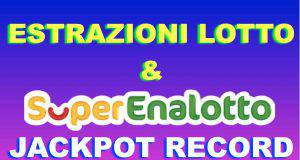 lotto superenalotto estrazione