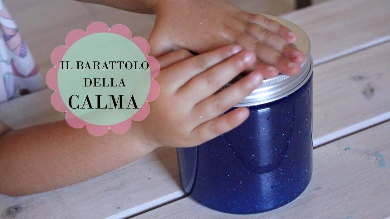 Come realizzare il barattolo della calma Montessori
