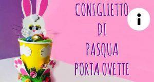 Fai da te: coniglietto di Pasqua con bicchiere di carta