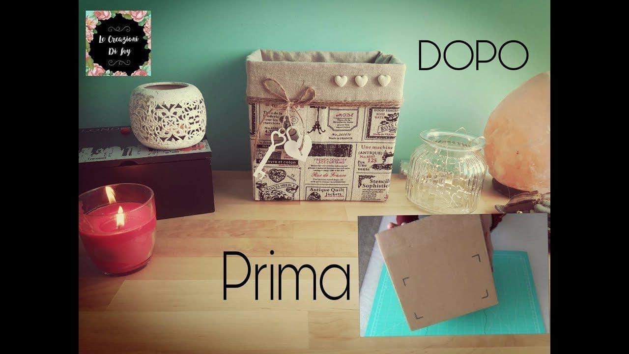 Riciclo creativo: come realizzare un scatola porta oggetti fai da te