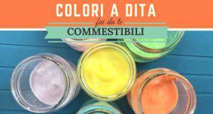 Come creare dei colori a dita commestibili per i bambini