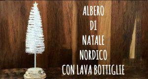 Natale fai da te | albero di natale nordico con scovolino per bottiglie