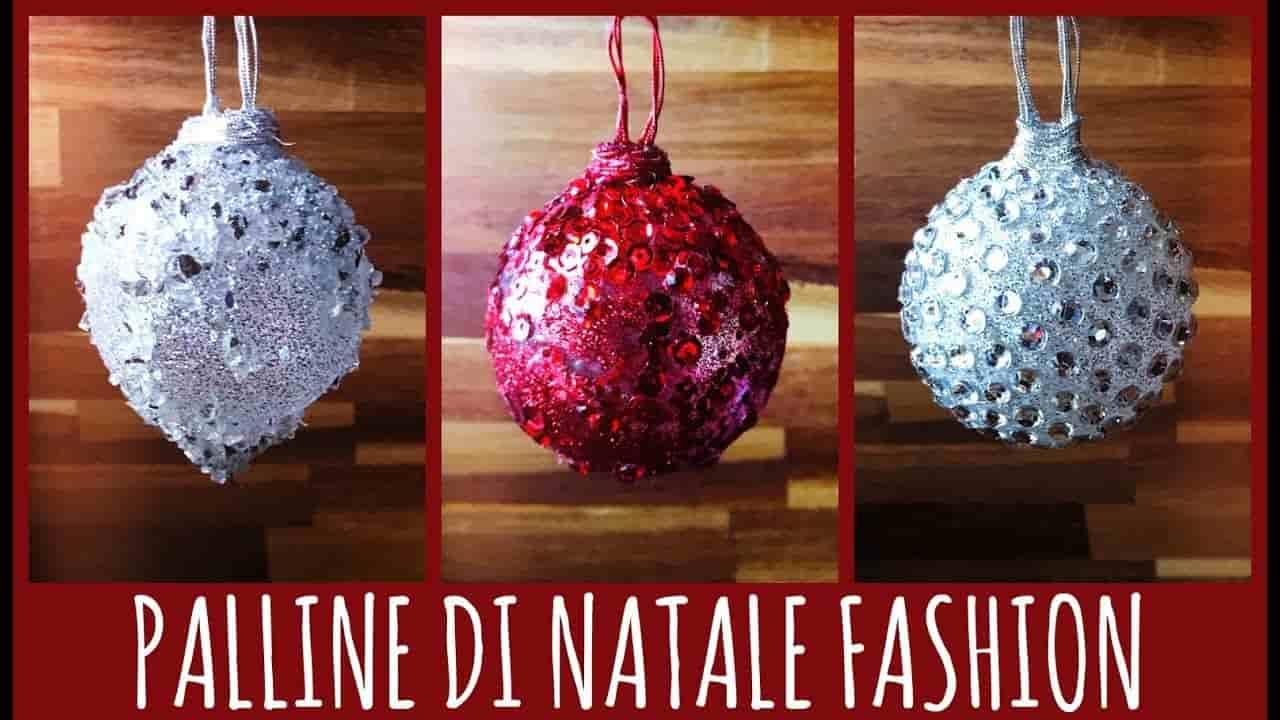 Natale fai da te | Palline natalizie fashion e low cost
