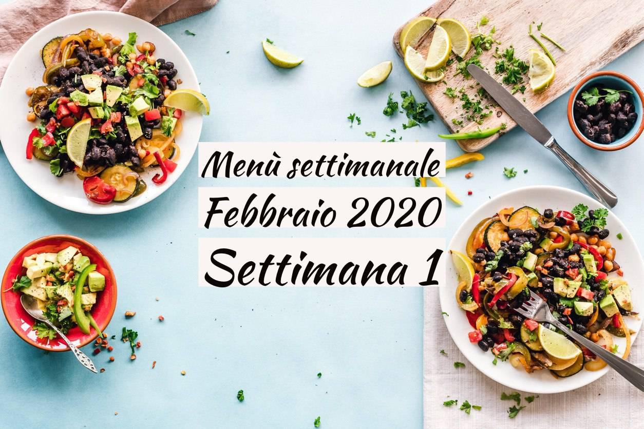 Come Organizzare I Pasti Settimanali menù settimanale del mese di febbraio | prima settimana