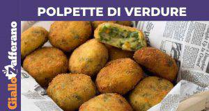 RIcetta Vegetariana   polpette di verdure -VIDEO-