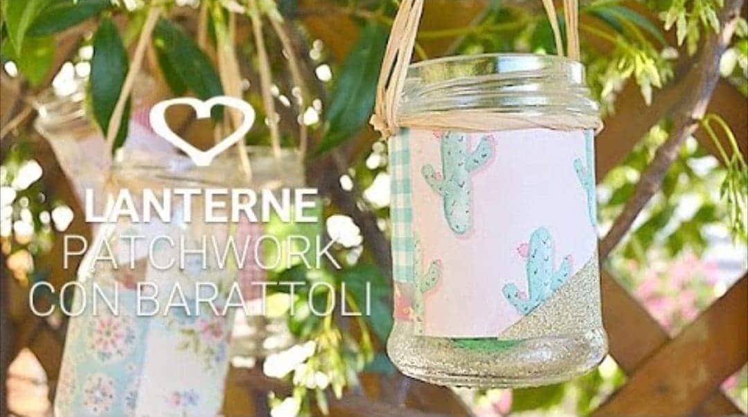 lanterne patchwork con barattoli di vetro