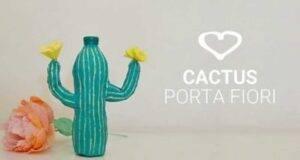 Cactus porta fiori con bottiglia