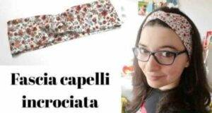 fascia per capelli incrociata fai da te -VIDEO-