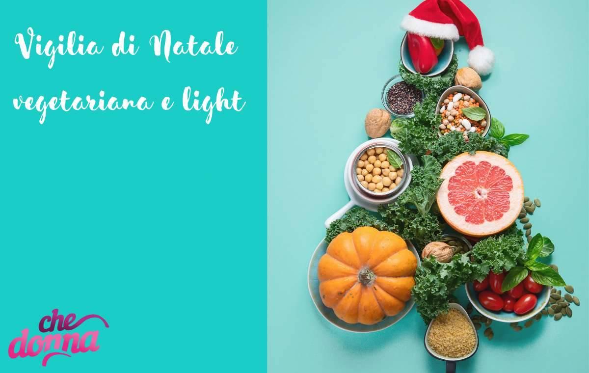 Menù della Vigilia, ricette light e vegetariane