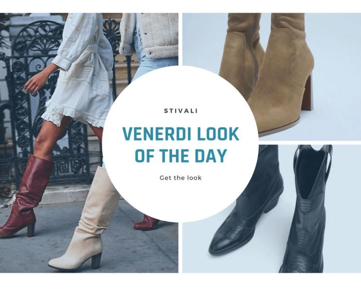 venerdì look of the day stivali