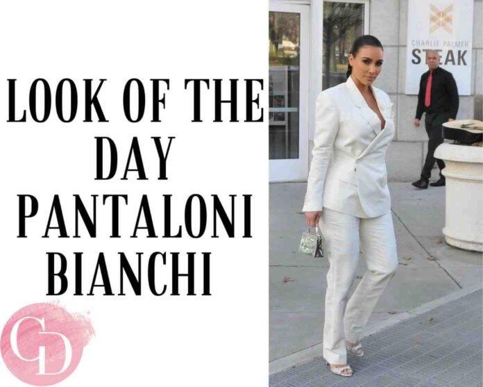 look of the day pantaloni bianchi