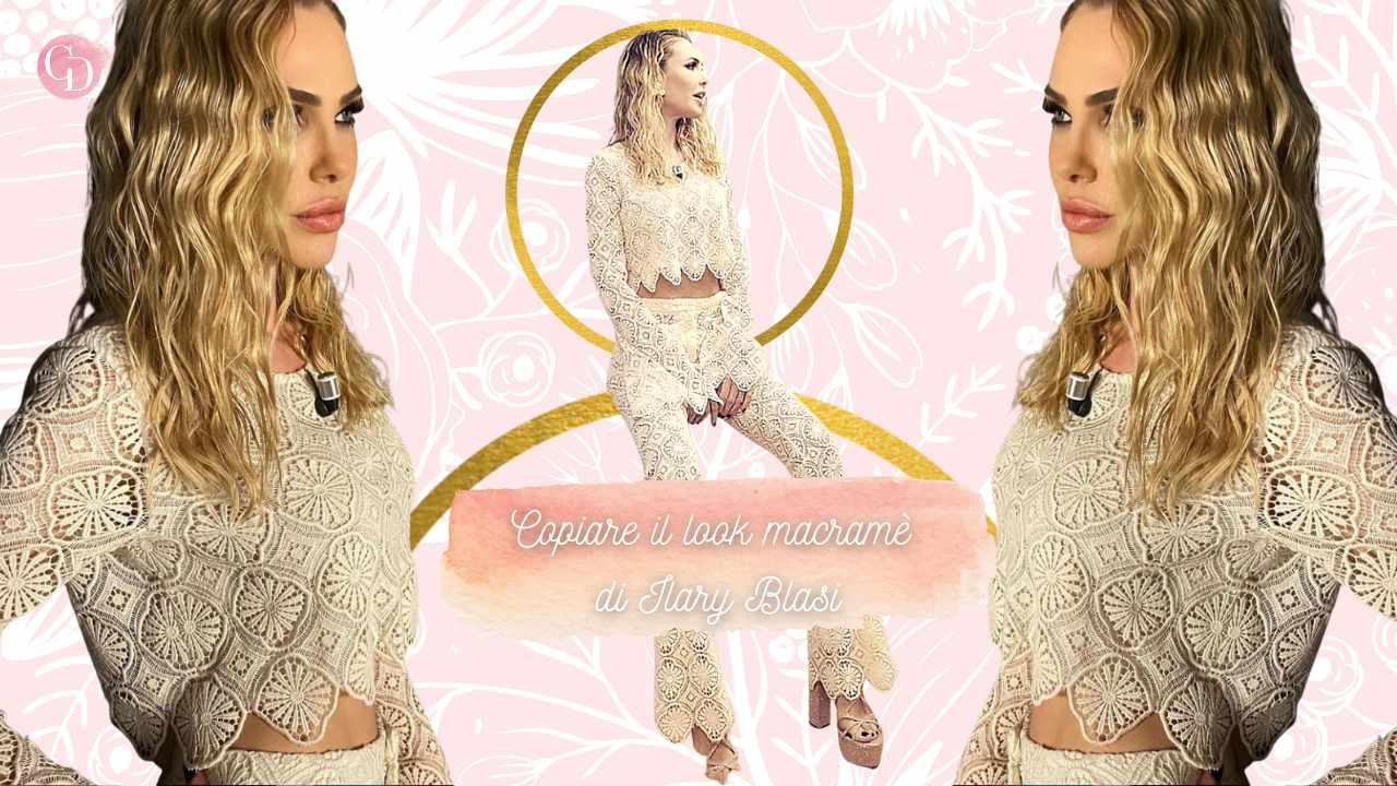 Come copiare il look macramè di Ilary Blasi? Ecco le nostre proposte per sfoggiare un outfit perfetto