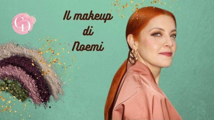 makeup di Noemi