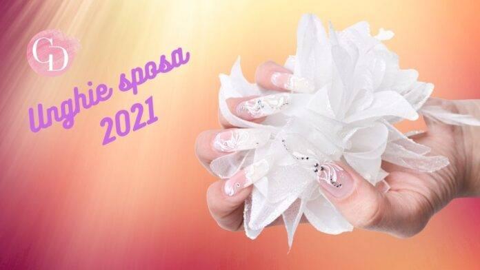 unghie sposa 2021