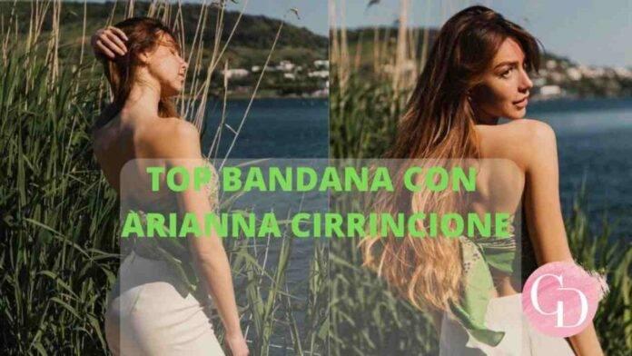 Arianna Cirrincione con top bandana