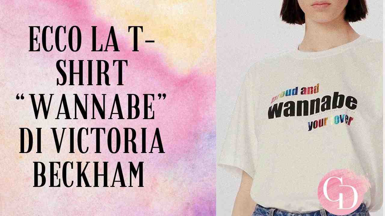"""Conosci il significato della t shirt di Victoria Beckham con la celebre frase delle Spice Girls """"Wannabe""""?"""