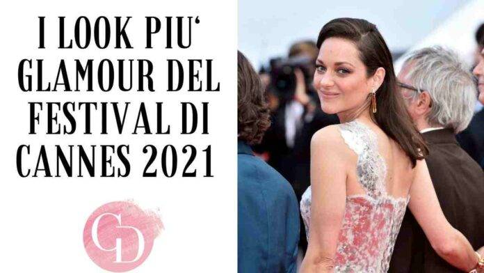 I look di Cannes 2021